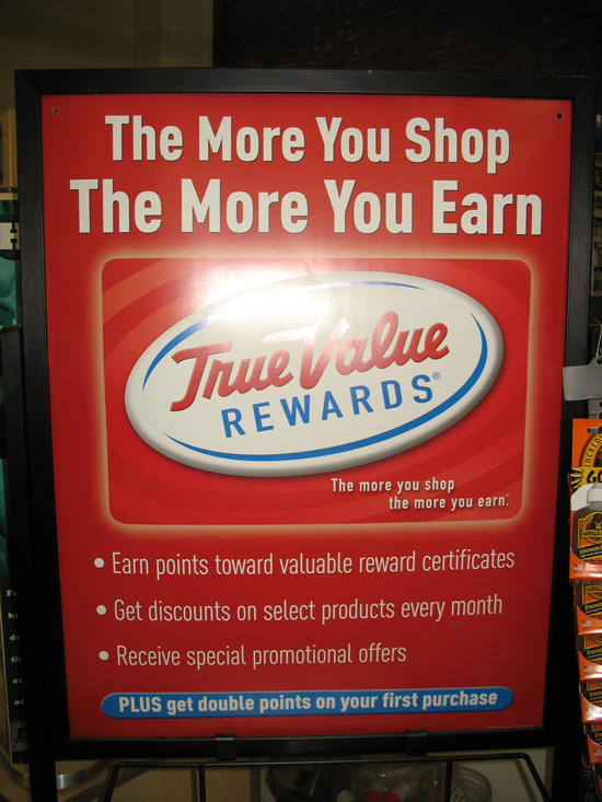 The more you shop the more you earn with True Value rewards
